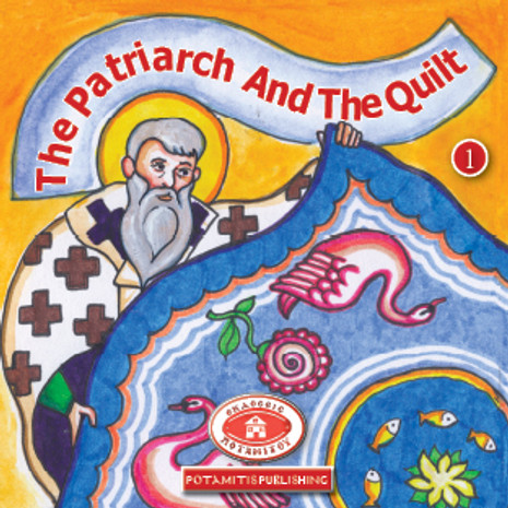 The Patriarch and the Quilt, Paterikon for Kids 1