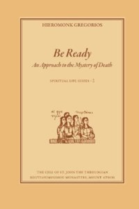 Be Ready - An Approach to the Mystery of Death