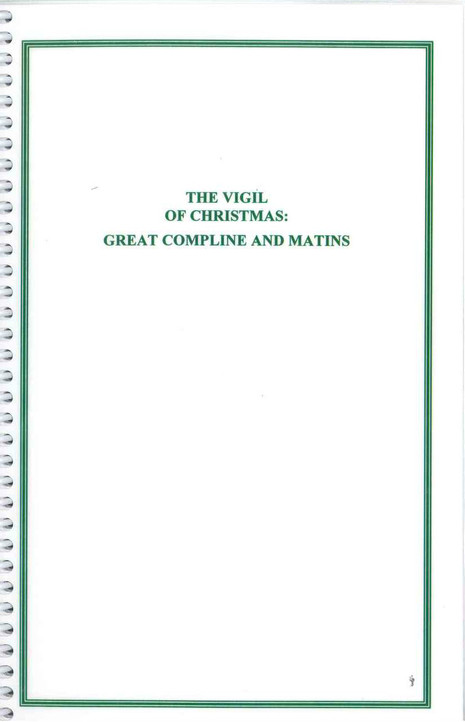 The Vigil of Christmas:  Great Compline and Matins