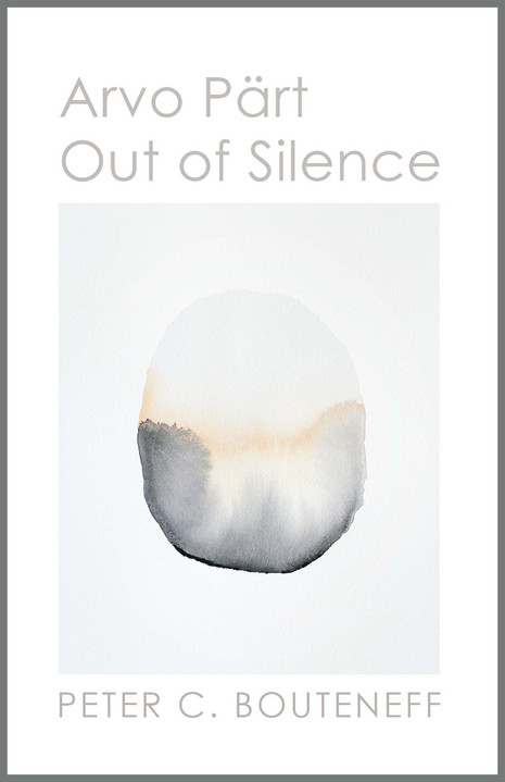 Arvo Pärt: Out of Silence