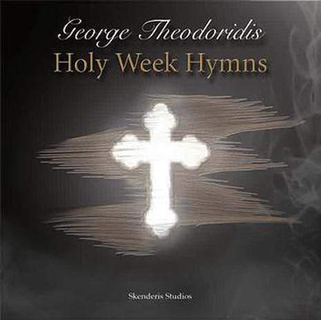 Holy Week Hymns (Greek) George Theodoridis