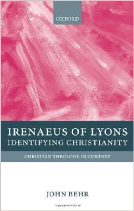 Irenaeus of Lyons - Identifying Christianity
