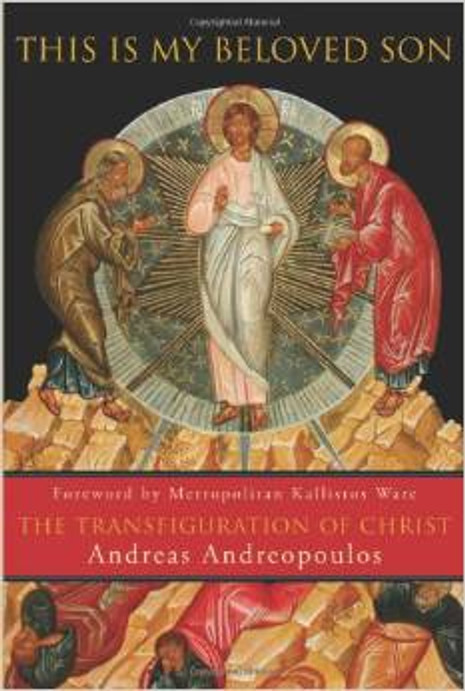This Is My Beloved Son: The Transfiguration of Christ