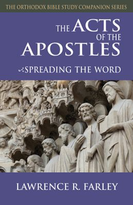 The Acts of the Apostles: Spreading the Word