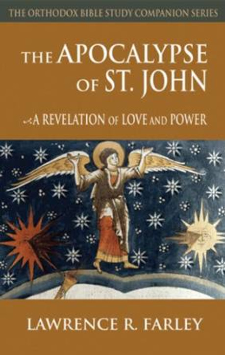 The Apocalypse of St. John: A Revelation of Love and Power