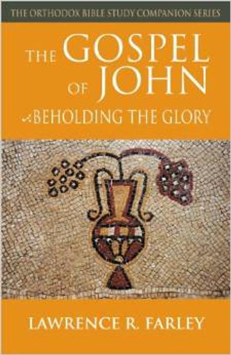 The Gospel of John: Beholding the Glory