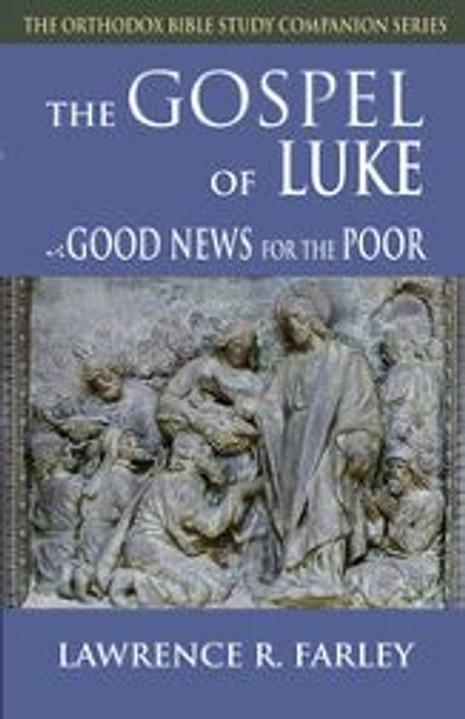 The Gospel of Luke: Good News for the Poor
