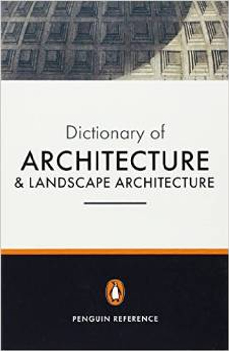 Dictionary of Architecture and Landscape Architecture