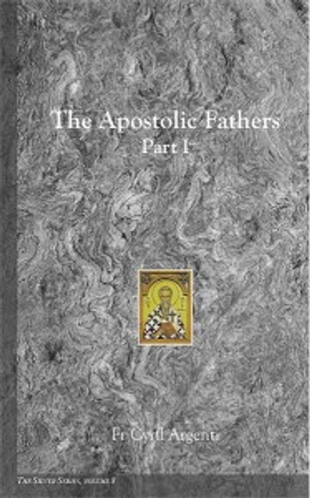 The Silver Series, Volume 8: The Apostolic Fathers, Part I