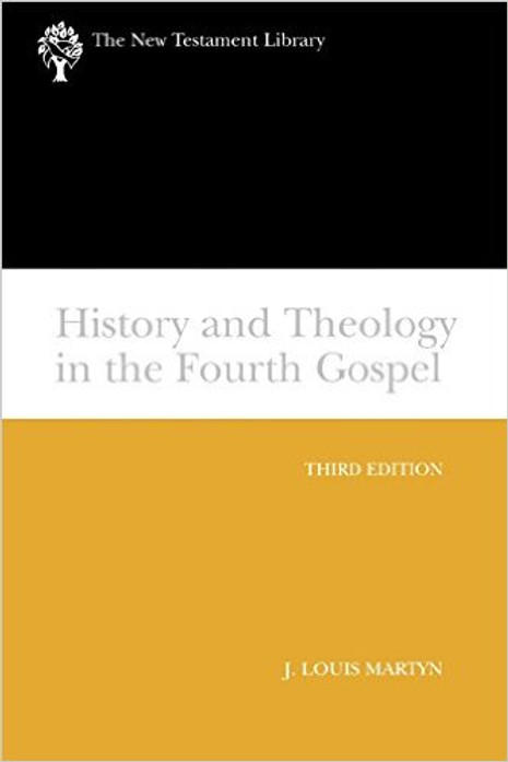 History and Theology in the Fourth Gospel, Third Edition