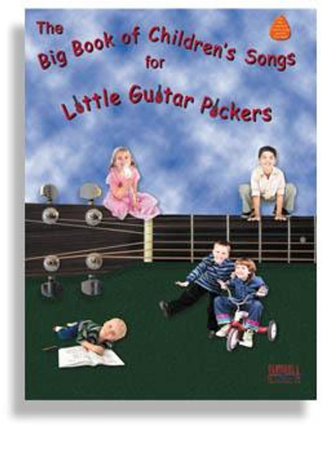 The Big Book of Childrens Songs for Little Guitar Pickers