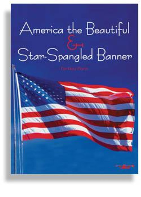 Star Spangled Banner & America for Easy Piano