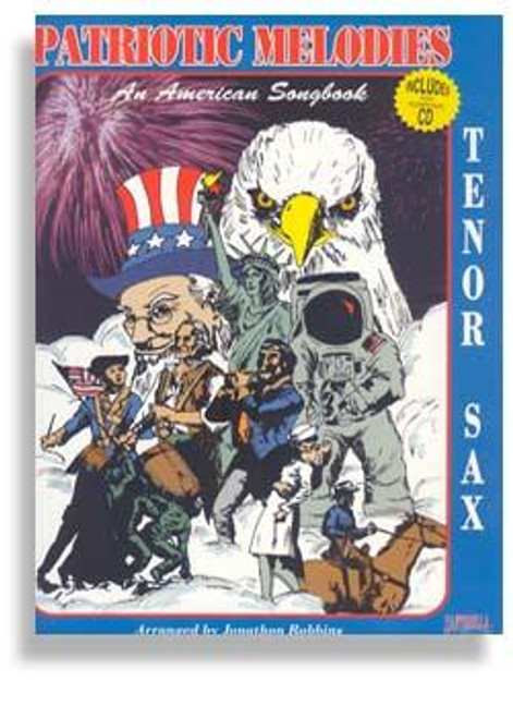 Patriotic Melodies for Tenor Sax with CD