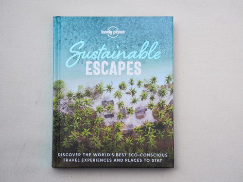 Lonely Planet sustainable escapes book