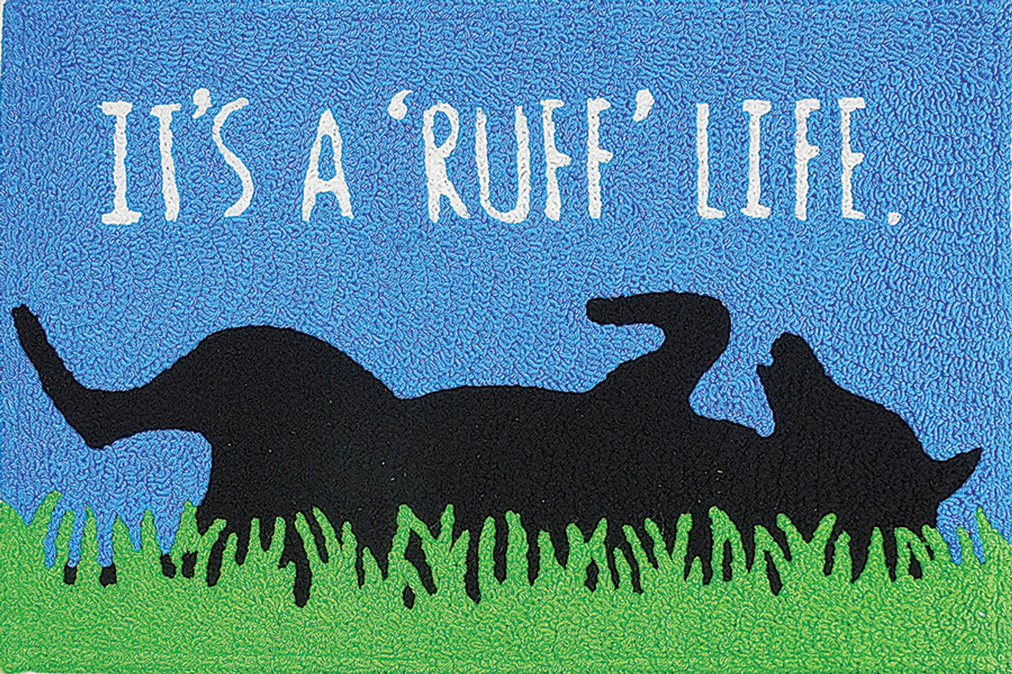 Ruff Life