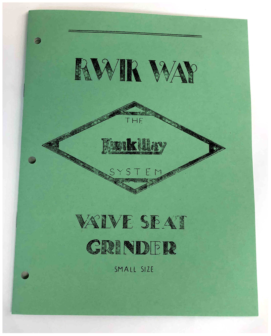 Kwik Way Model 4001 Seat Grinder  Manual
