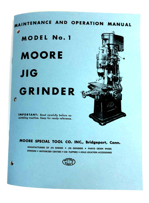 Moore No 1 Jig Grinder Manual