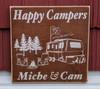 Happy Campers Custom Rustic Wood Sign