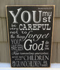 Deuteronomy 9:4 Wood Sign