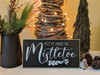 Meet me under the mistletoe hand crafted wood sign