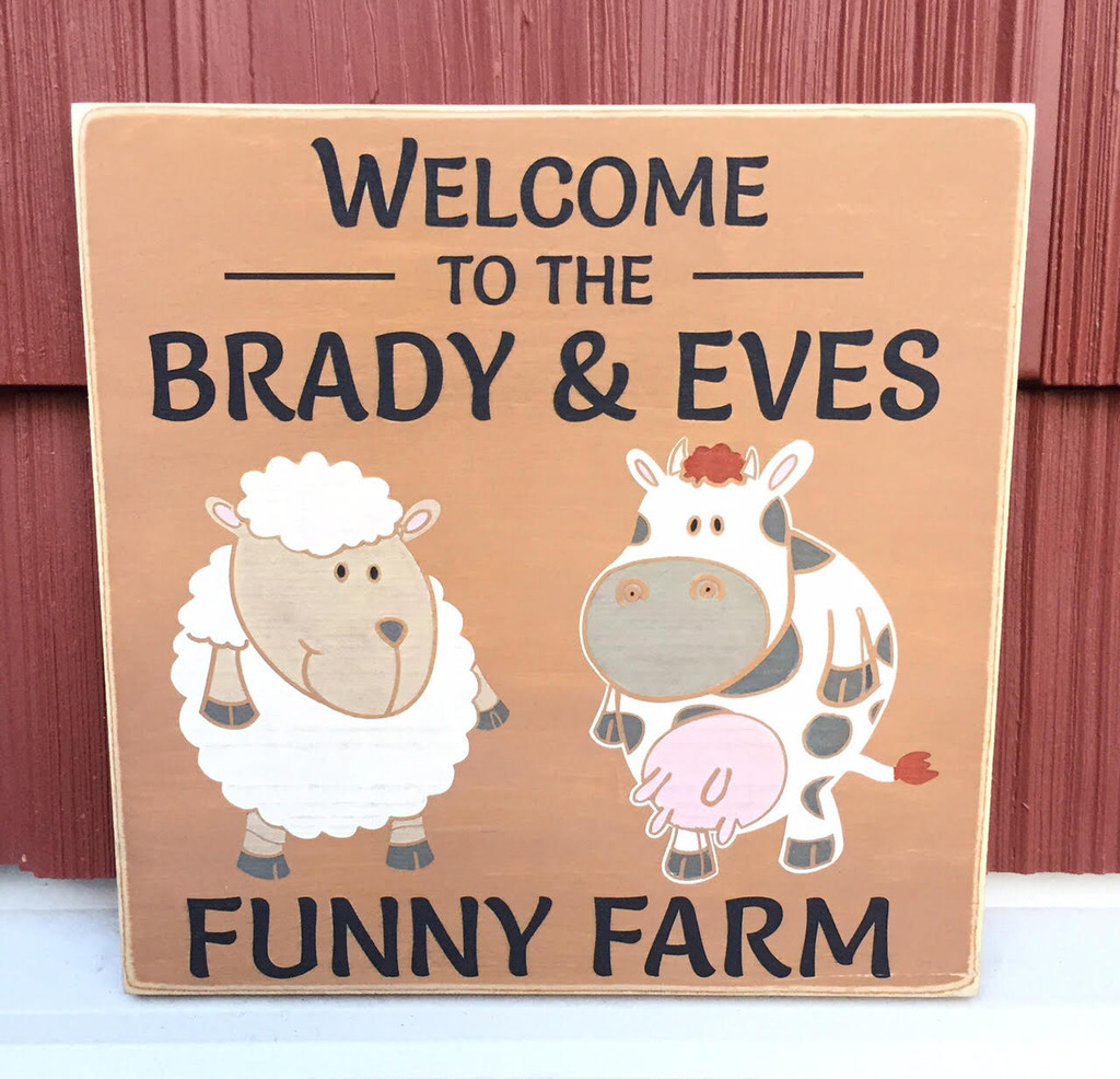 Funny Farm Wood Sign