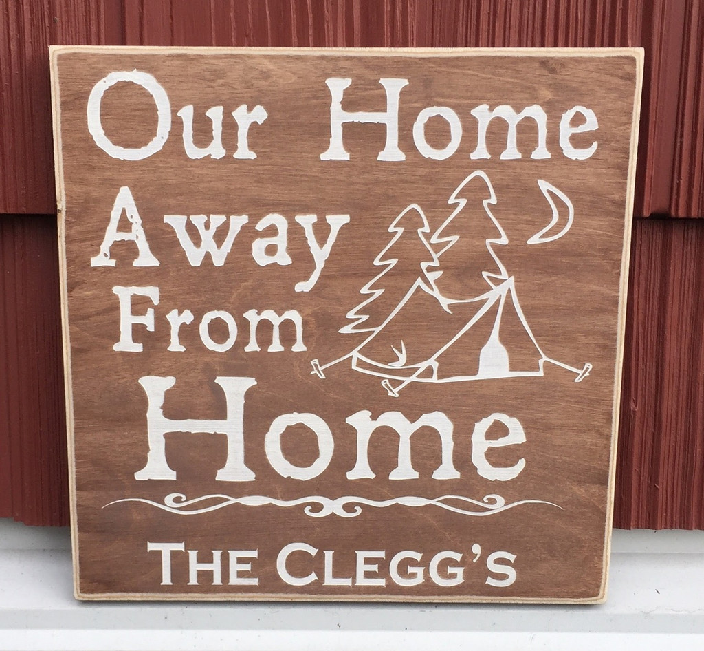 Our home away from home family sign