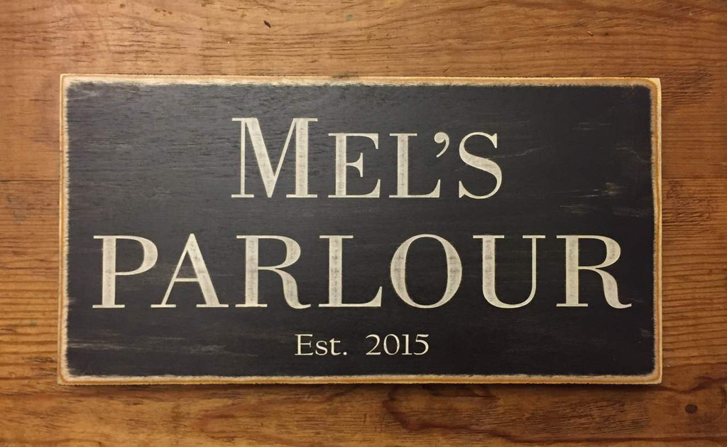 Mel's Parlour Custom Business Sign 6 x 12