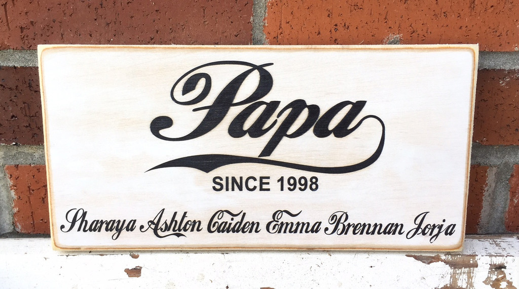 Papa - old fashioned custom sign