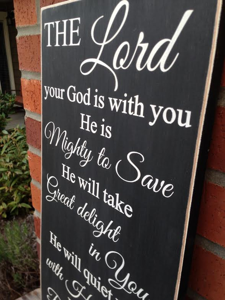 Zephaniah 3:17 sign - side view
