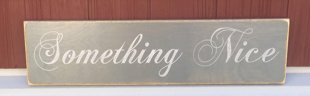 Something Nice - Sign