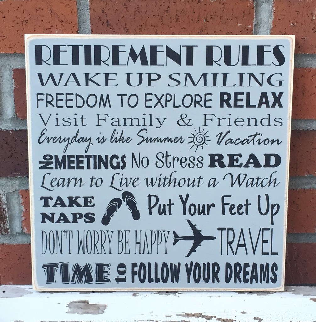 Retirement Rules - custom handcrafted wood sign gift