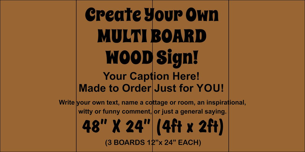 """Multi-board Rustic Sign - Make Your Own 48"""" x 24"""""""