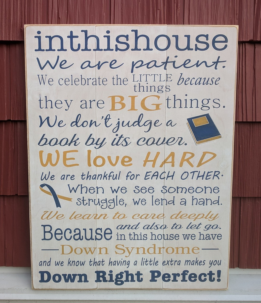 In this house Down Syndrome sign