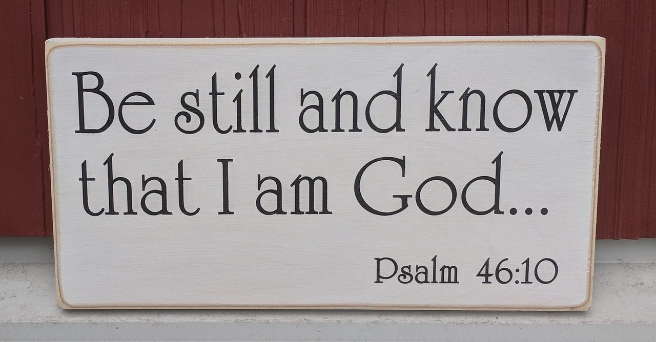 Be Still and Know that I am God sign