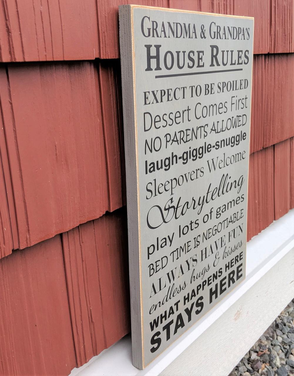 Grandpa & Grandma's House Rules Sign - Side View