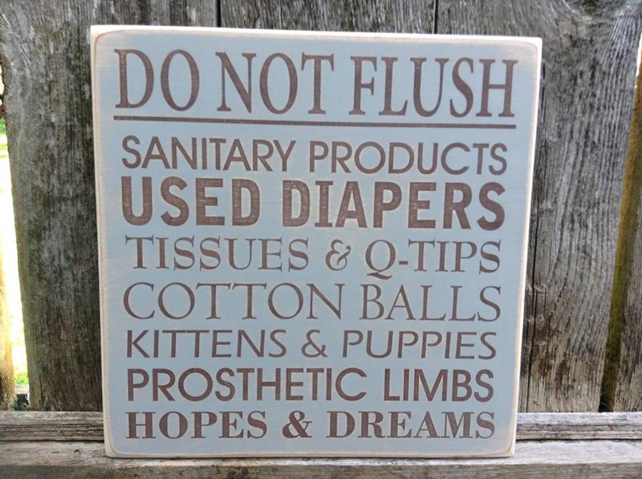 do not flush wood sign