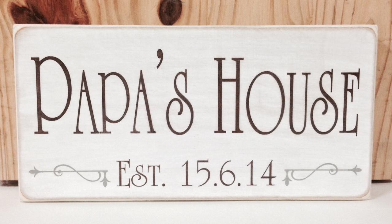 Family Name Plaque - Papa's House