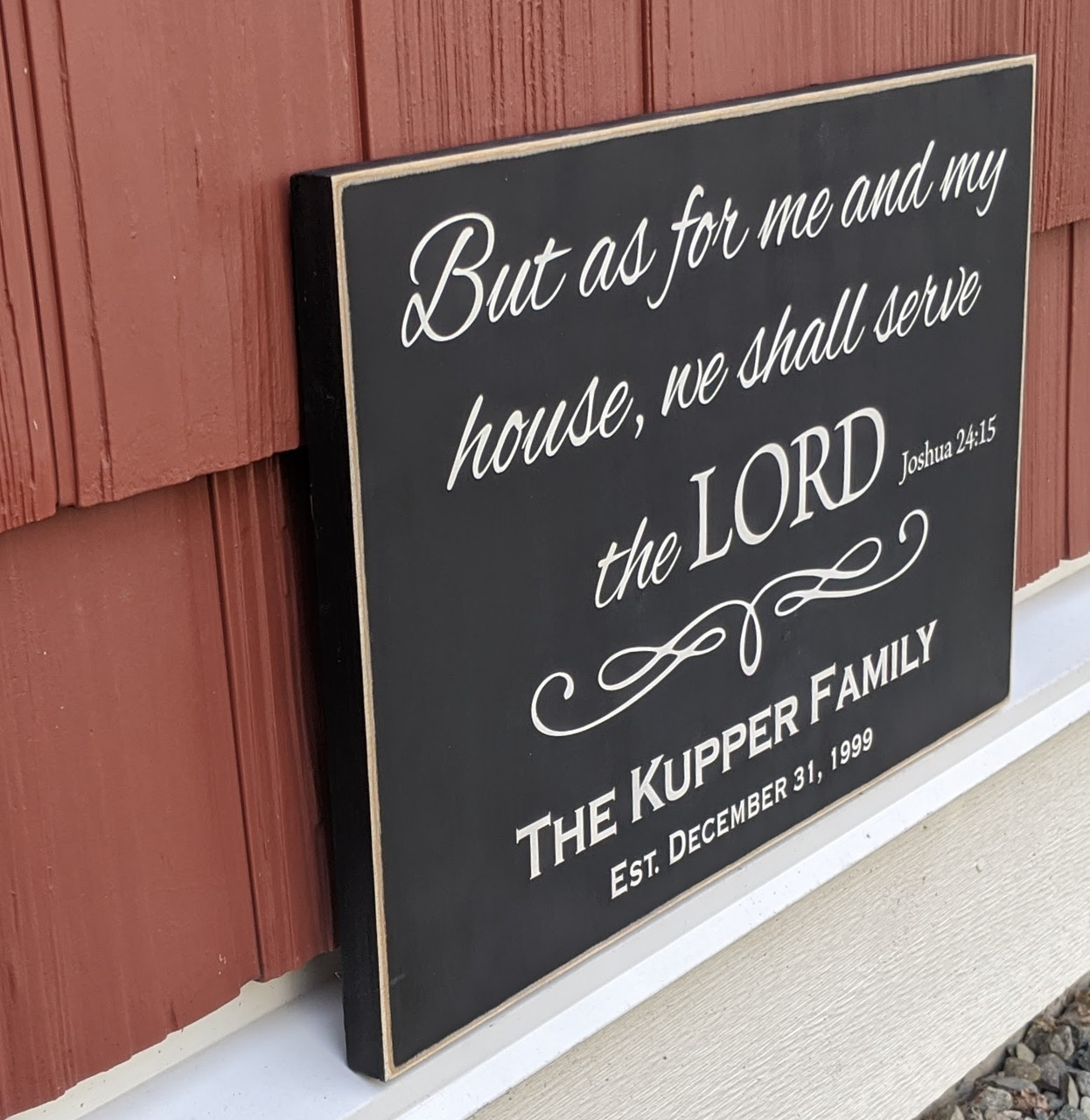 But As For Me And My House We Shall Serve The Lord Sign - Side View