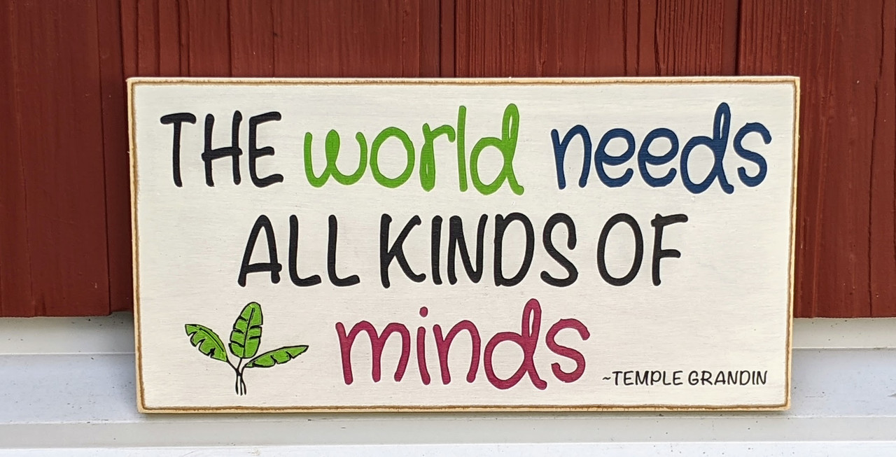 temple-grandin-the-world-needs-all-kinds-of-minds-sign