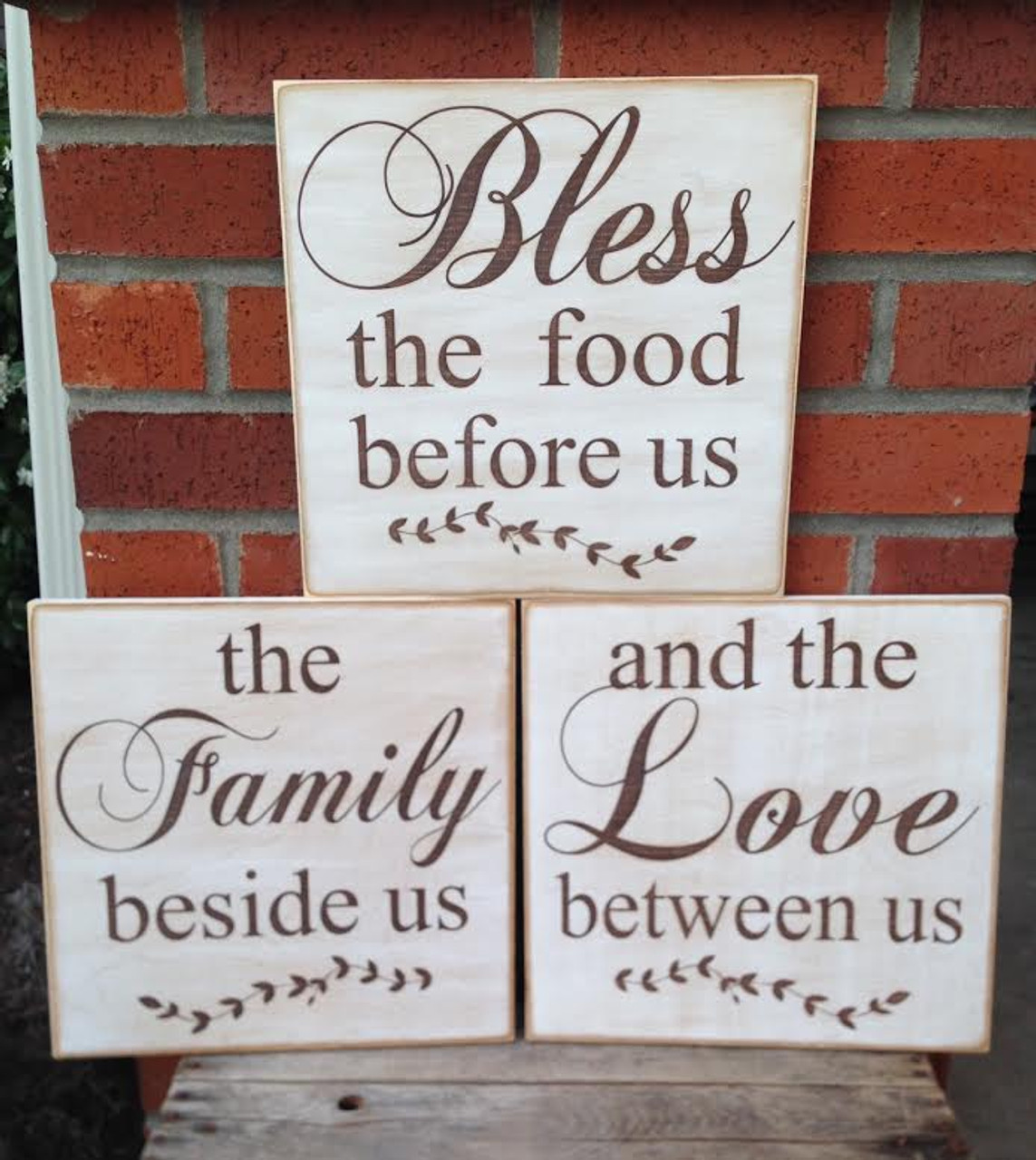 Bless the food before us, the family beside us and the love between us - 3 wood sign set