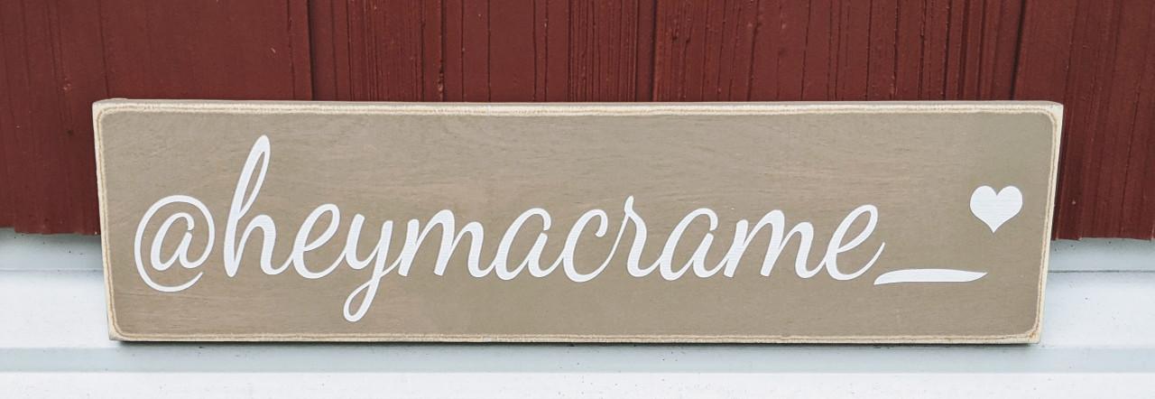 heymacrame custom sign