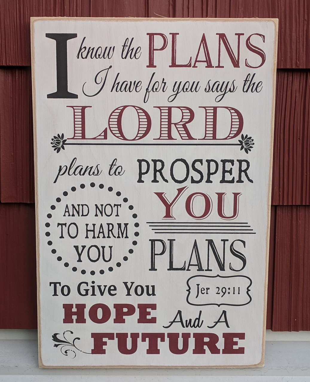Farmhouse Christian Sign, I know the plans I have for you says the Lord