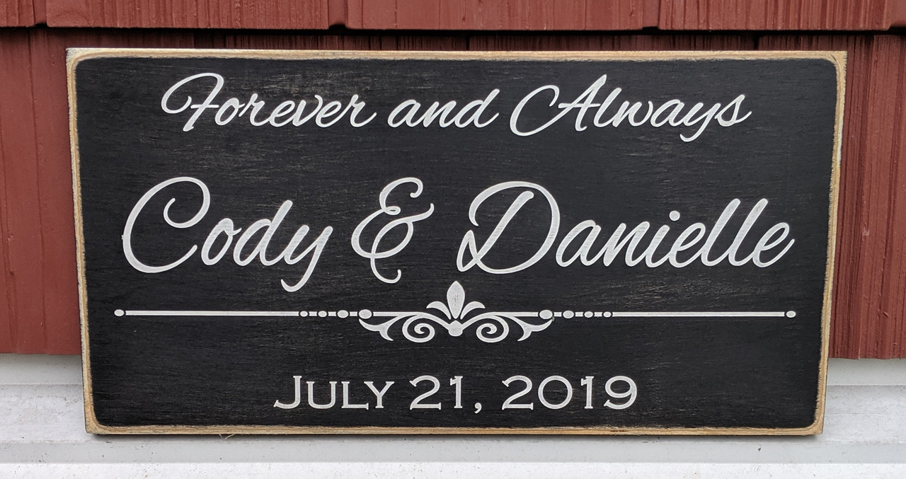 Forever and always couple sign with established date