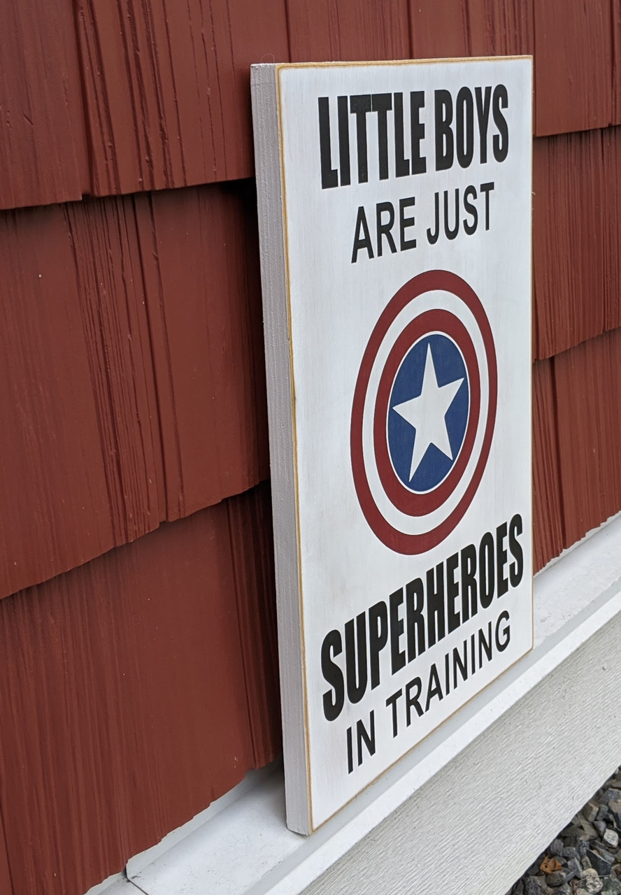 Little Boys Are Just Superheroes in Training Sign - Angle Picture