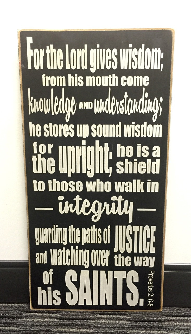 For the Lord Gives Wisdom - Proverbs 2:6-8 wood sign