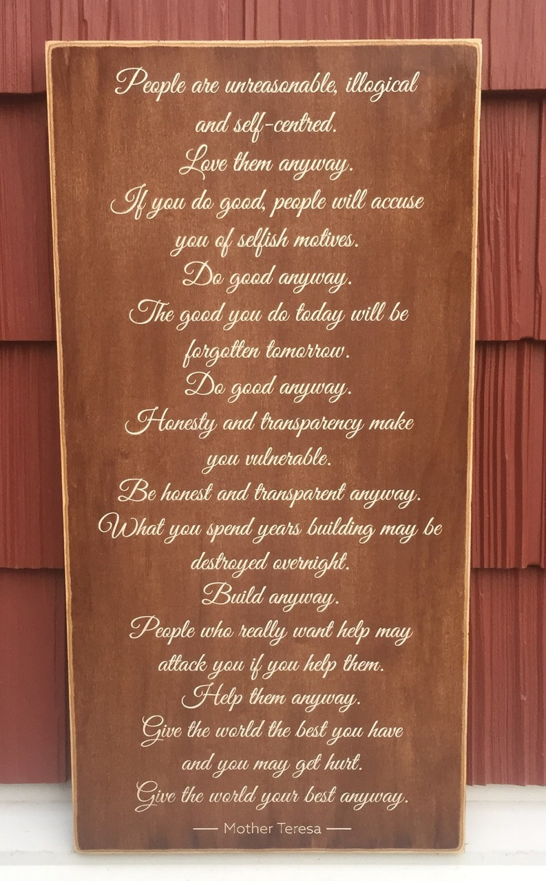 """Mother Teresa poem - """"Give Anyway"""" - sign"""