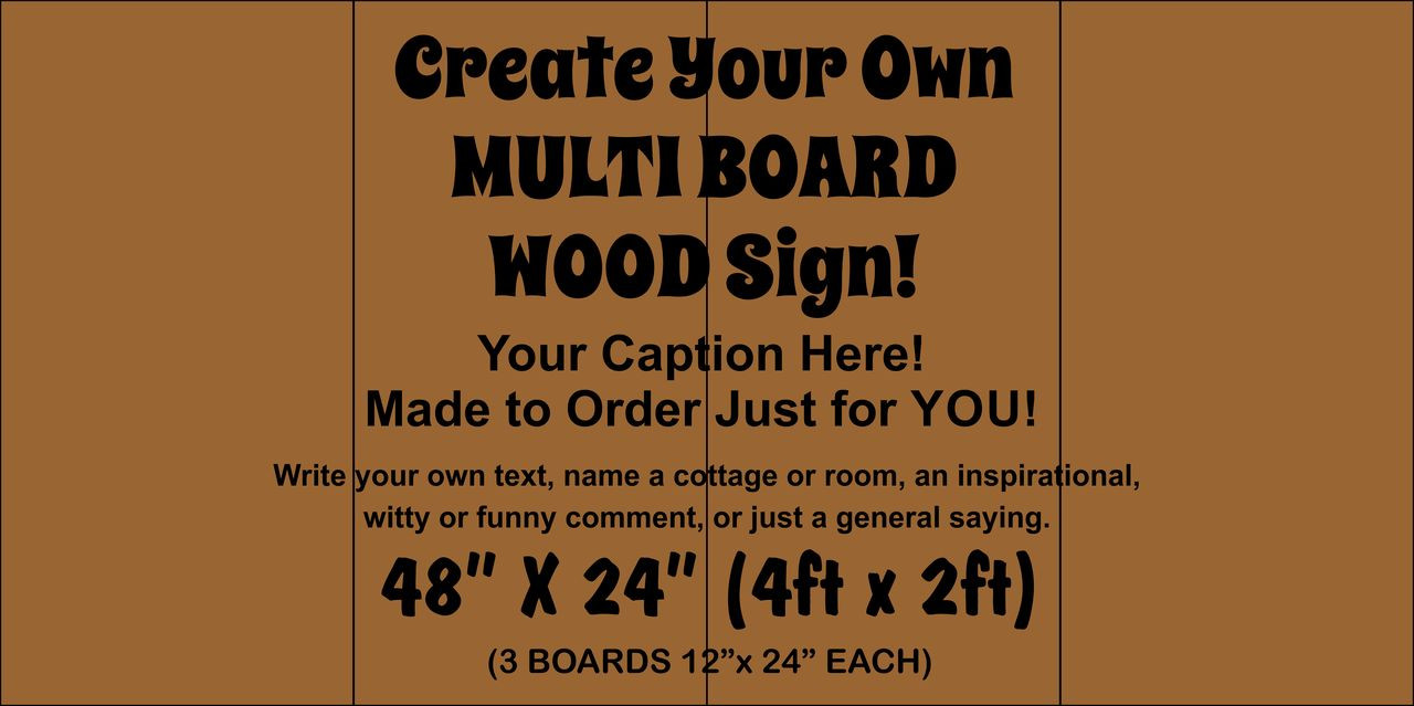 "Multi-board Rustic Sign - Make Your Own 48"" x 24"""