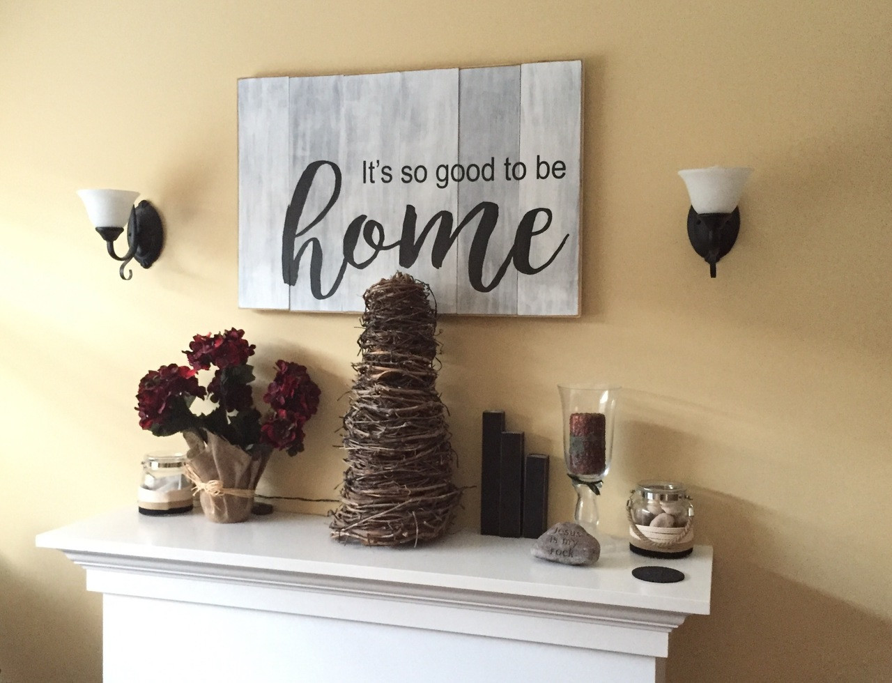 It's so good to be home rustic sign