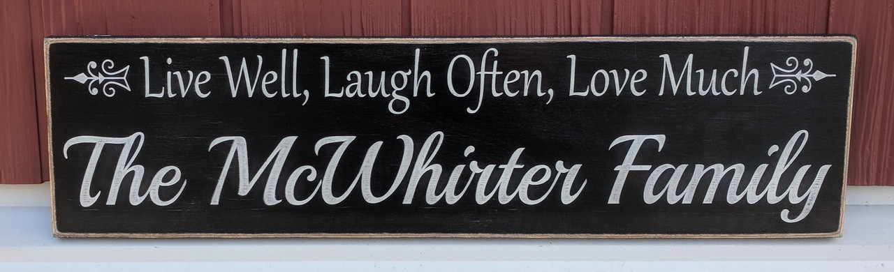 Live Well Laugh Often Love Much Family Sign