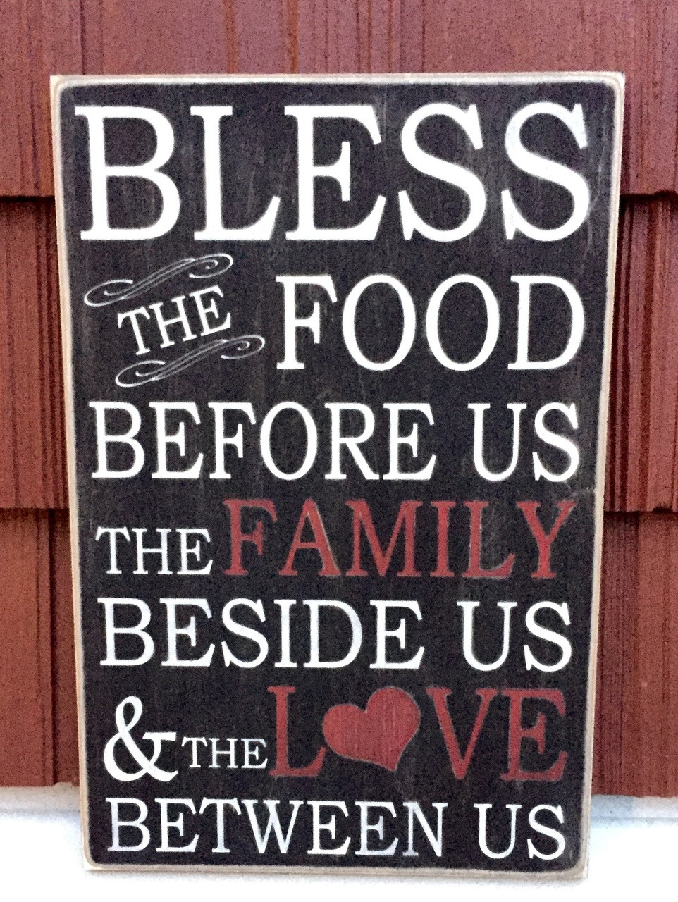 Bless the Food Before Us The Family Beside Us and the Love Between Us